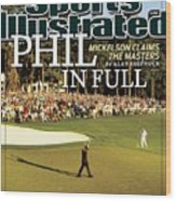 Phil Mickelson, 2010 Masters - Final Round Sports Illustrated Cover Wood Print