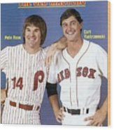 Philadelphia Phillies Pete Rose And Boston Red Sox Carl Sports Illustrated Cover Wood Print