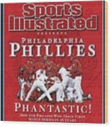 Philadelphia Phillies Vs Tampa Bay Rays, 2008 World Series Sports Illustrated Cover Wood Print
