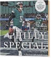 Philly Special The Eagles, Super Bowl Lii Champs Sports Illustrated Cover Wood Print