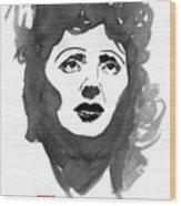 Piaf Wood Print