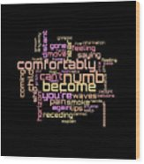 Pink Floyd - Comfortably Numb Lyrical Cloud Wood Print