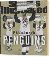 Pittsburgh Penguins 2016 Stanley Cup Champions Sports Illustrated Cover Wood Print