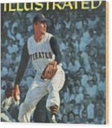 Pittsburgh Pirates Vern Law... Sports Illustrated Cover Wood Print