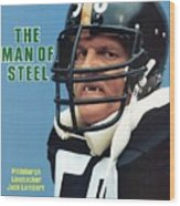 Pittsburgh Steelers Jack Lambert. Sports Illustrated Cover Wood Print
