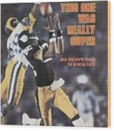 Pittsburgh Steelers John Stallworth, Super Bowl Xiv Sports Illustrated Cover Wood Print