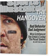 Pittsburgh Steelers Qb Ben Roethlisberger... Sports Illustrated Cover Wood Print