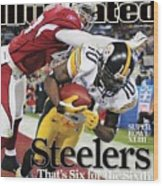 Pittsburgh Steelers Santonio Holmes, Super Bowl Xliii Sports Illustrated Cover Wood Print