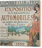Poster Advertising The Exposition Internationale Automobiles At The Tuileries Gardens 1898 Wood Print