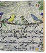 Praise Birds Wood Print