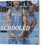 Prepare To Get Schooled, The Education Of The Games Next Sports Illustrated Cover Wood Print