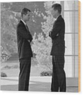 President Kennedy Confers With Brother Wood Print