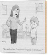 Presidential Language Wood Print