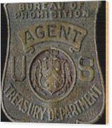 Prohibition Agent Badge Wood Print
