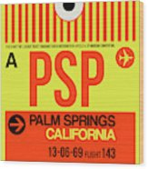 Psp Palm Springs Luggage Tag I Wood Print