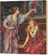Queen Eleanor And The Fair Rosamund, 1902 Wood Print