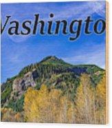 Randle Washington In Fall Wood Print