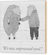 Raw Unprocessed Wool Wood Print