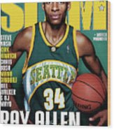 Ray Allen: The Color of Money SLAM Cover Wood Print