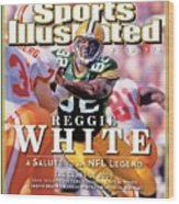 Reggie White, 2006 Pro Football Hall Of Fame Class Sports Illustrated Cover Wood Print