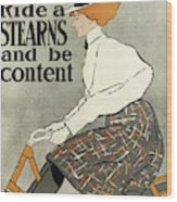 Ride A Stearns And Be Content, Circa 1896 Wood Print