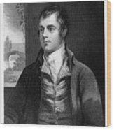 Robert Burns, Scottish Poet, Late 18th Wood Print