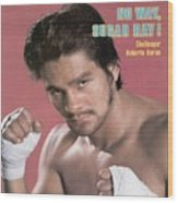 Roberto Duran, Welterweight Boxing Sports Illustrated Cover Wood Print