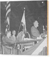 Roosevelt Speaking At Democratic Wood Print