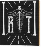 Rt Radiology Bones Medicine Radiologist Nurse Wood Print