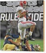 Rule Tide Alabama Dynasty Reborn Sports Illustrated Cover Wood Print