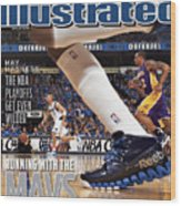 Running With The Mavs How Dallas Took Down The Mighty Lakers Sports Illustrated Cover Wood Print
