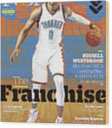 Russell Westbrook, The Franchise 2016-17 Nba Basketball Sports Illustrated Cover Wood Print