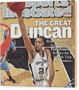 San Antonio Spurs Tim Duncan, 2007 Nba Western Conference Sports Illustrated Cover Wood Print