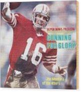 San Francisco 49ers Qb Joe Montana... Sports Illustrated Cover Wood Print