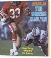 San Francisco 49ers Roger Craig, Super Bowl Xix Sports Illustrated Cover Wood Print