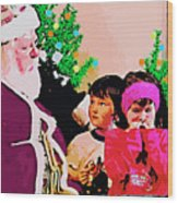 Santa And The Kids Wood Print