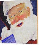 Santa Knows Wood Print