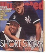 Seattle Mariners Alex Rodriguez And New York Yankees Derek Sports Illustrated Cover Wood Print