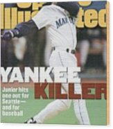 Seattle Mariners Ken Griffey Jr, 1995 Al Division Series Sports Illustrated Cover Wood Print