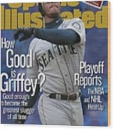 Seattle Mariners Ken Griffey Jr... Sports Illustrated Cover Wood Print