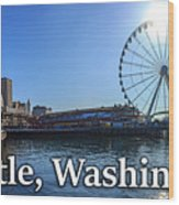 Seattle Washington Waterfront  Wood Print