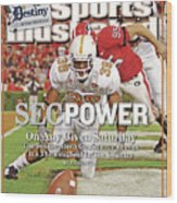 Sec Power On Any Given Saturday The Southeastern Conference Sports Illustrated Cover Wood Print