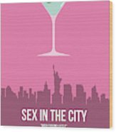Sex And The City Wood Print