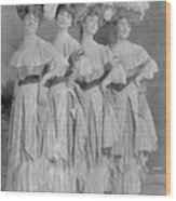 Showgirls Wearing Typical Stage Attire Wood Print