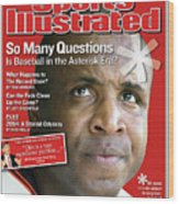 So Many Questions Is Baseball In The Asterisk Era What Sports Illustrated Cover Wood Print