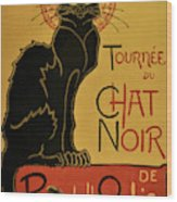Soon, The Black Cat Tour By Rodolphe Salis - Digital Remastered Edition Wood Print