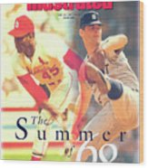 St. Louis Cardinals Bob Gibson And Detroit Tigers Denny Sports Illustrated Cover Wood Print