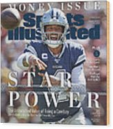Star Power The Unmatched Value Of Being A Cowboy Sports Illustrated Cover Wood Print