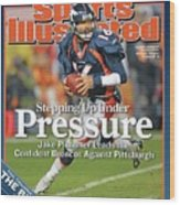 Stepping Up Under Pressure Jake Plummer Leads The Confident Sports Illustrated Cover Wood Print