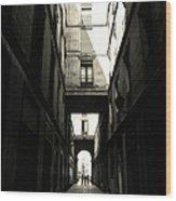 Street In Barcelona Wood Print
